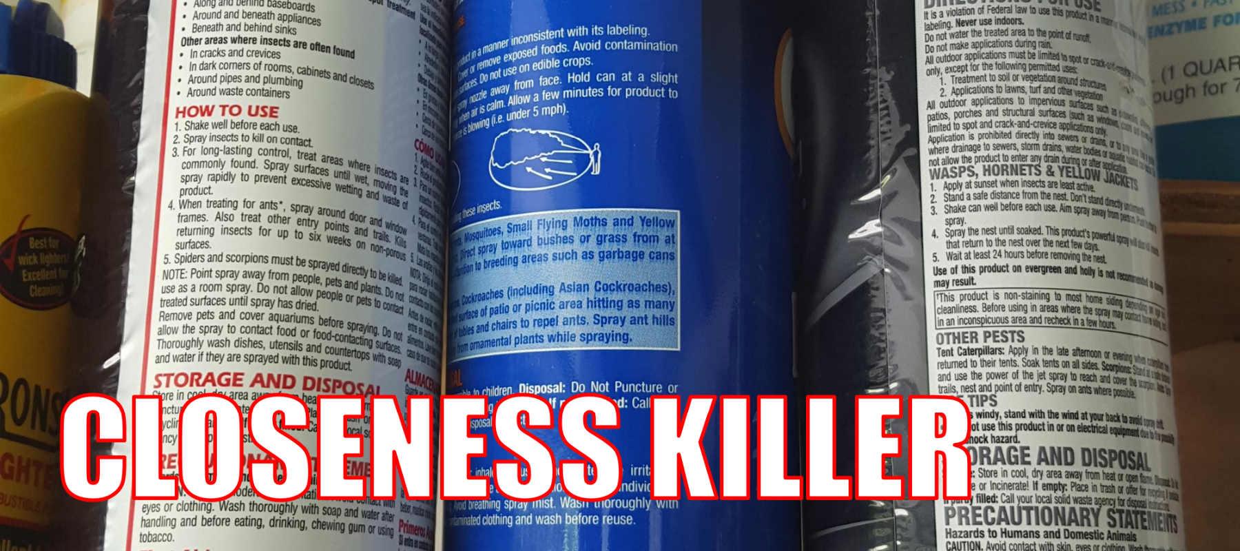 closeness killer