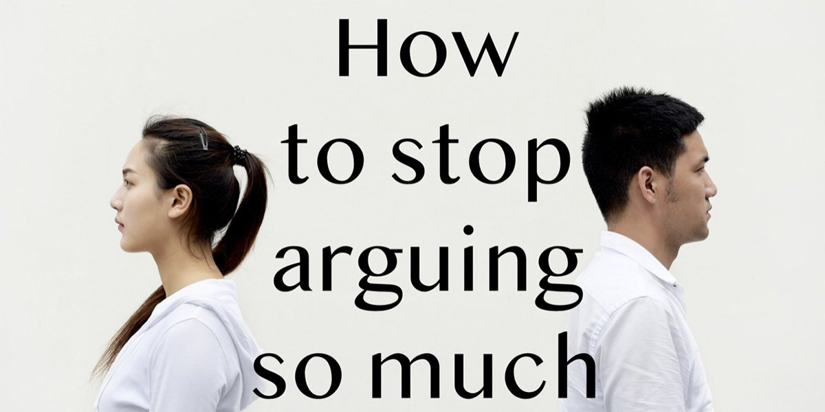 how-to-stop-arguing