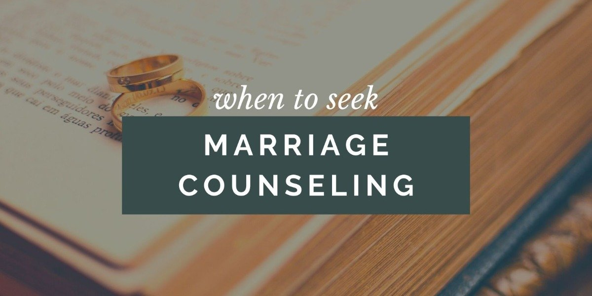 when-to-seek-marriage-counseling